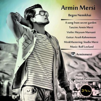 دانلود آهنگ بگو نمی خوای از آرمین مرسی