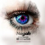 hs 153857833785434577peyman bagheri negah 150x150 - دانلود آهنگ جدید پیمان باقری به نام نگاه